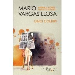Cinci Colturi de Mario Vargas Llosa